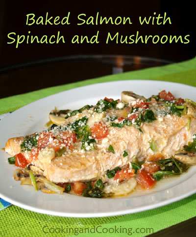 Baked Salmon with Spinach and Mushrooms