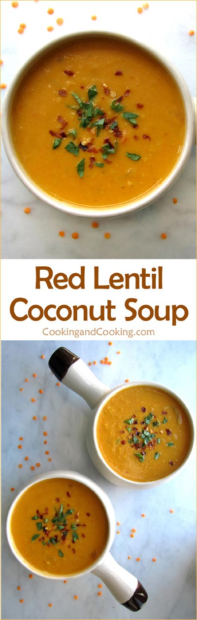 Red Lentil Coconut Soup Recipe, Easy Veggies Recipes | Cooking and ...