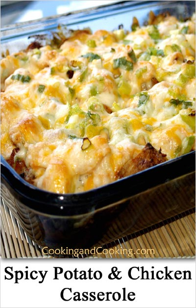Spicy Potato And Chicken Casserole Casseroles Recipes Cooking And Cooking